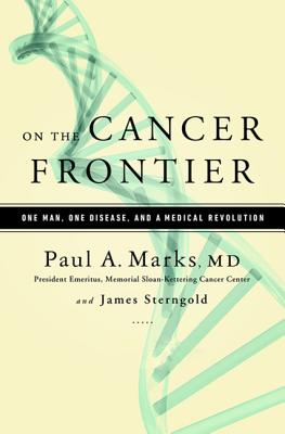 On the Cancer Frontier: One Man, One Disease, and a Medical Revolution Cover Image