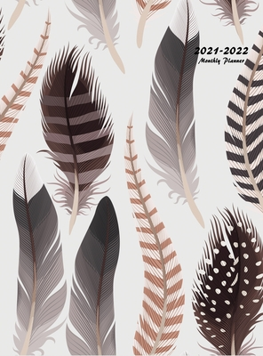 2021-2022 Monthly Planner: Large Two Year Planner (Feathers Hardcover) Cover Image