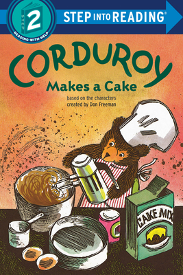 Corduroy Makes a Cake (Step into Reading) Cover Image