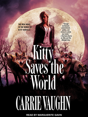 Kitty Saves the World (Kitty Norville (Audio) #14) Cover Image