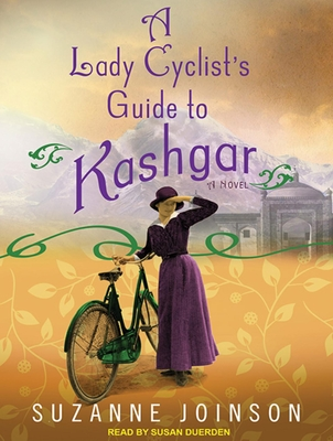 Lady Cyclist's Guide to Kashgar Cover