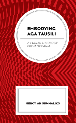 Embodying Aga Tausili: A Public Theology from Oceania Cover Image
