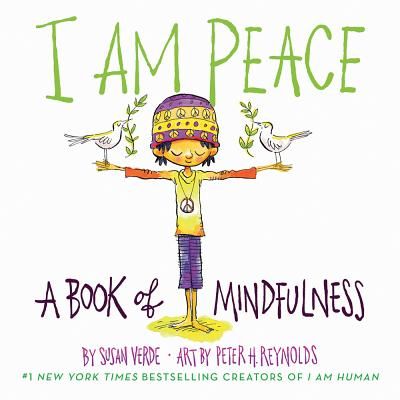 I Am Peace: A Book of Mindfulness (I Am Books) Cover Image