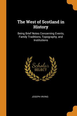 Cover for The West of Scotland in History