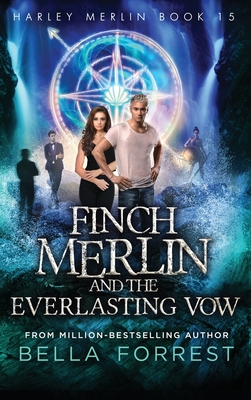 Harley Merlin 15: Finch Merlin and the Everlasting Vow Cover Image