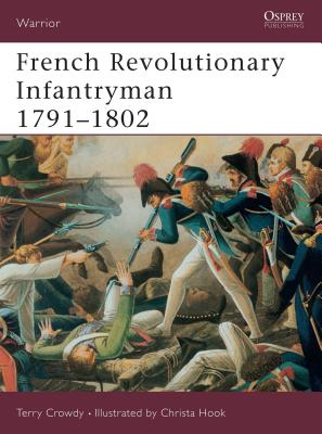 French Revolutionary Infantryman 1791 1802 Cover