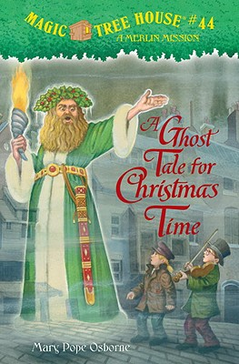 A Ghost Tale for Christmas Time (Magic Tree House (R) Merlin Mission #44) Cover Image