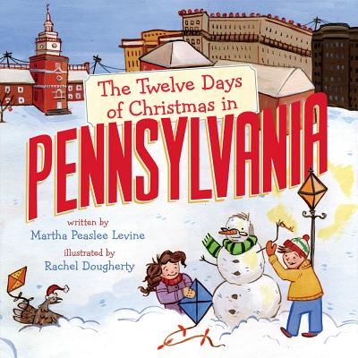 Cover for The Twelve Days of Christmas in Pennsylvania (Twelve Days of Christmas in America)