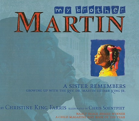 My Brother Martin: A Sister Remembers Growing Up with the ...