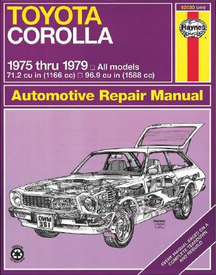 Toyota Corolla 1978 thru 1979 (Haynes Manuals) Cover Image