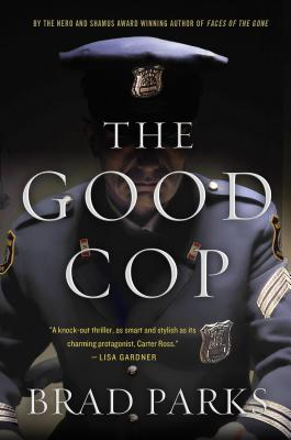 The Good Cop: A Mystery (Carter Ross Mysteries #4) Cover Image