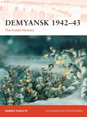 Demyansk 1942-43: The Frozen Fortress Cover Image