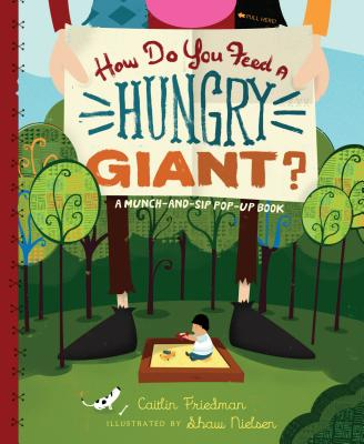 How Do You Feed a Hungry Giant? Cover