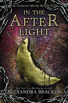 In the Afterlight (a Darkest Minds Novel) Cover