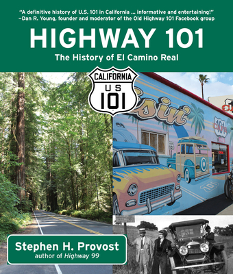 Highway 101: The History of El Camino Real Cover Image