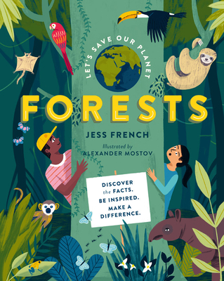 Let's Save Our Planet: Forests: Discover the Facts. Be Inspired. Make A Difference. Cover Image