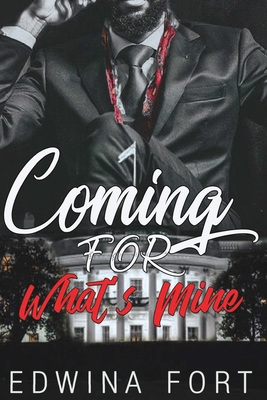 Coming For What's Mine: Part 1 & 2 Cover Image