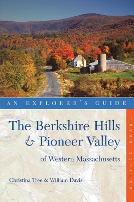 Explorer's Guide Berkshire Hills & Pioneer Valley of Western Massachusetts Cover Image
