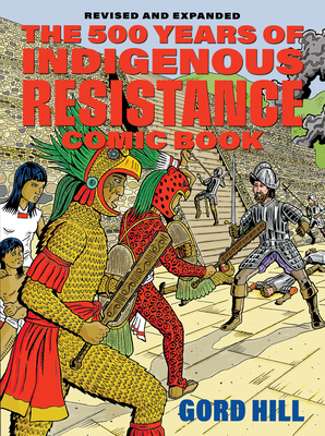 Cover for The 500 Years of Indigenous Resistance Comic Book