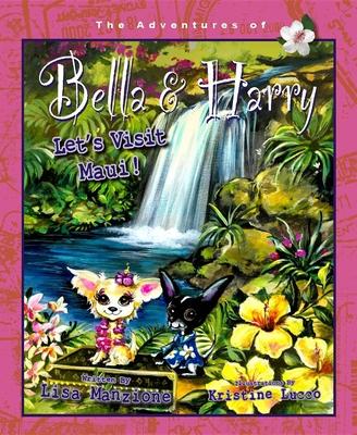 Let's Visit Maui! (Adventures of Bella & Harry #12) Cover Image