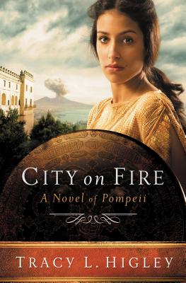 City on Fire: A Novel of Pompeii Cover Image
