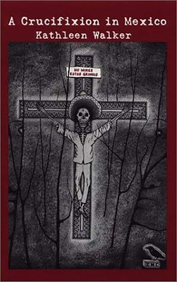 A Crucifixion in Mexico Cover