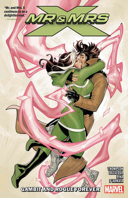 Mr. and Mrs. X Vol. 2: Gambit and Rogue Forever Cover Image
