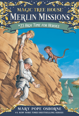 High Time for Heroes (Magic Tree House (R) Merlin Mission #23) Cover Image