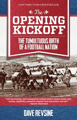 The Opening Kickoff: The Tumultuous Birth of a Football Nation Cover Image
