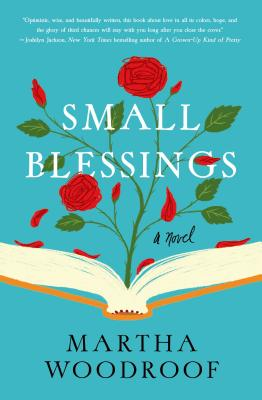 Small Blessings (Hardcover) By Martha Woodroof