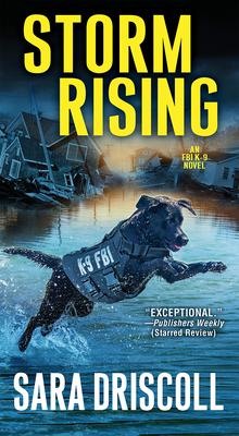 Storm Rising (An F.B.I. K-9 Novel #3) Cover Image