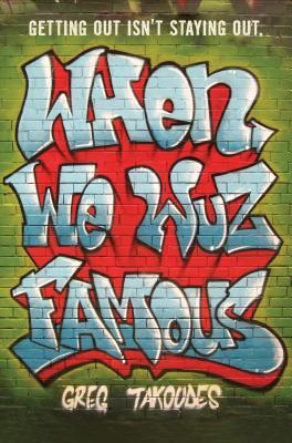 When We Wuz Famous Cover