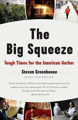The Big Squeeze: Tough Times for the American Worker Cover Image