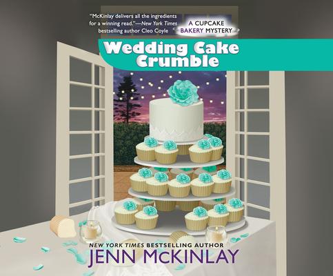 Wedding Cake Crumble (Cupcake Bakery Mystery #10) Cover Image