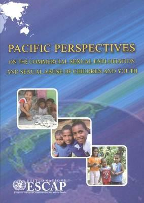 Pacific Perspectives on the Commercial Sexual Exploitation and Sexual Abuse of Children and Youth Cover Image