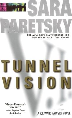 Tunnel Vision: A V. I. Warshawski Novel Cover Image