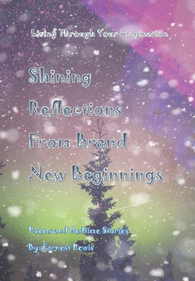 Shining Reflections From Brand New Beginnings Cover Image