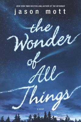 The Wonder of All Things Cover