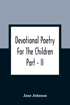 Devotional Poetry For The Children; Part - II Cover Image