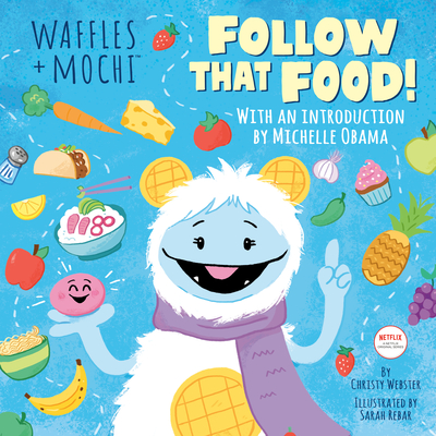 Follow That Food! (Waffles + Mochi) Cover Image