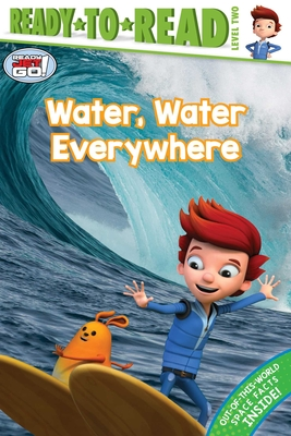 Water, Water Everywhere (Ready Jet Go!) Cover Image