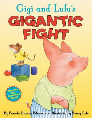Gigi and Lulu's Gigantic Fight Cover