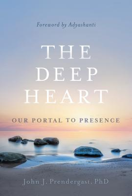 The Deep Heart: Our Portal to Presence Cover Image