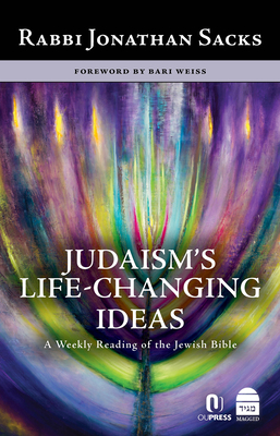Judaism's Life-Changing Ideas: A Weekly Reading of the Jewish Bible Cover Image