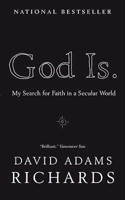 God Is.: My Search for Faith in a Secular World Cover Image