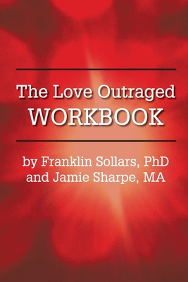 The Love Outraged Workbook Cover Image
