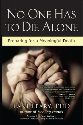 No One Has to Die Alone: Preparing for a Meaningful Death Cover Image