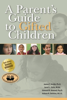 A Parent's Guide to Gifted Children Cover Image