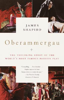 Oberammergau: The Troubling Story of the World's Most Famous Passion Play Cover Image