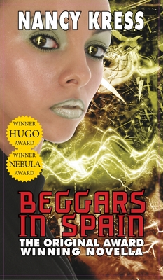 Beggars in Spain: The Original Hugo & Nebula Winning Novella Cover Image